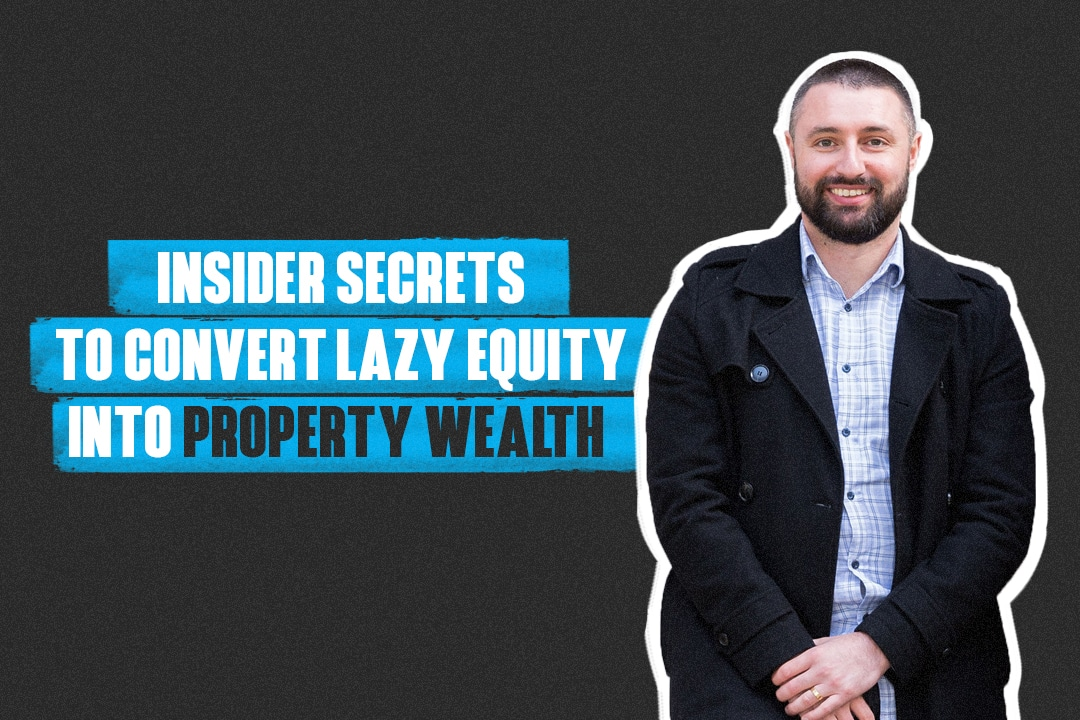 Lazy equity to property wealth