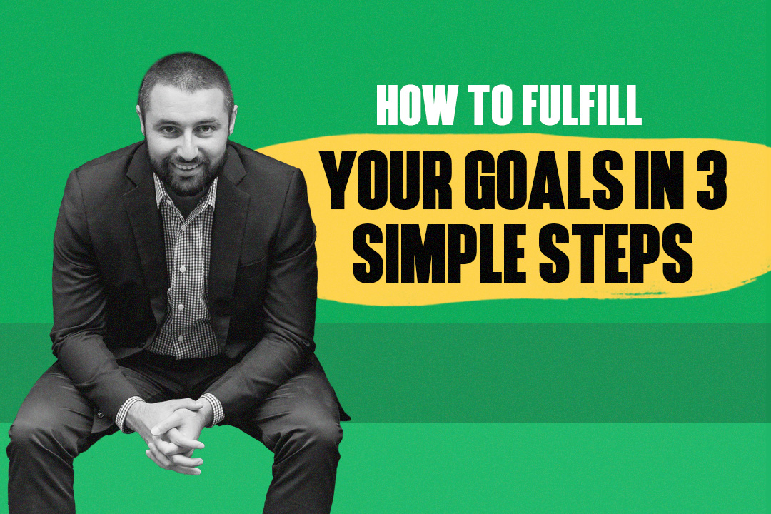 Fulfill Your Goals