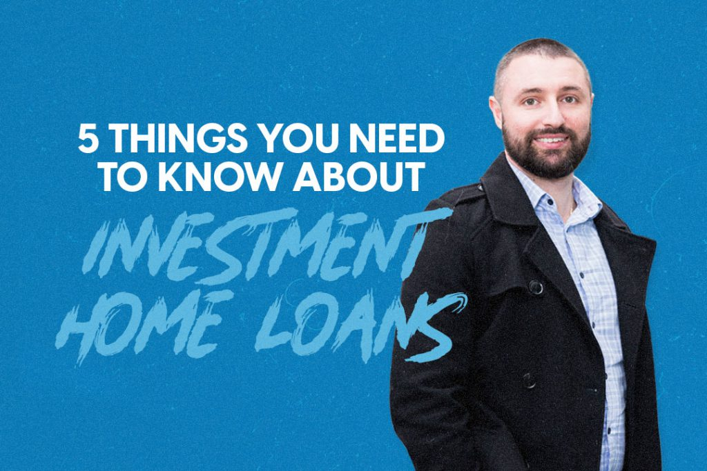 Investment Home Loans