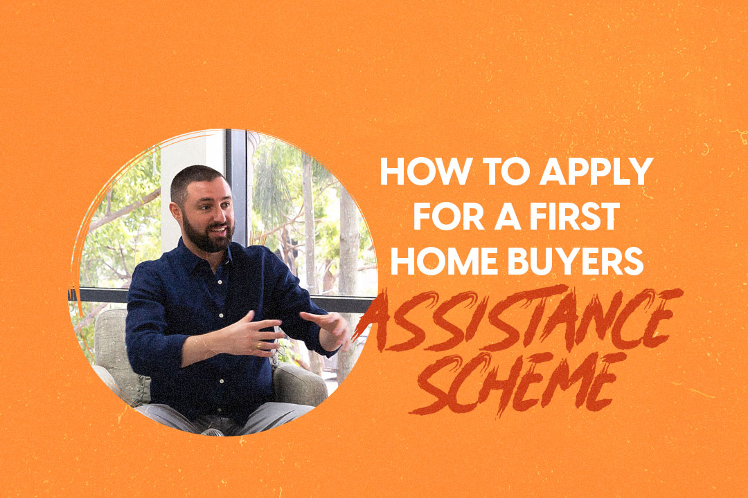First Home Buyers Assistance Scheme