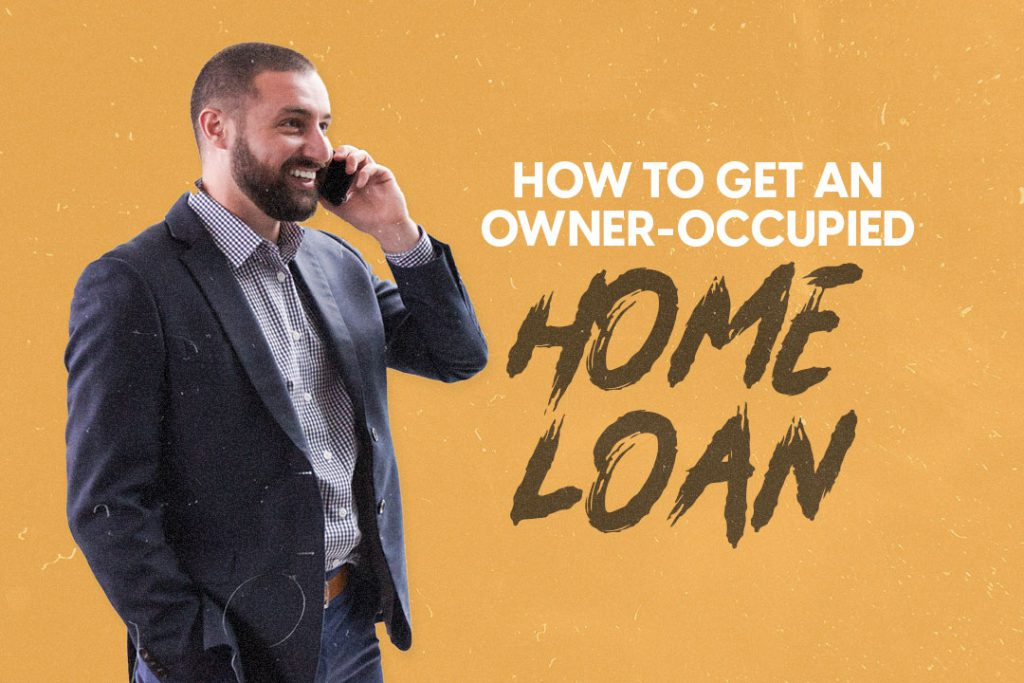 owner-occupied home loan