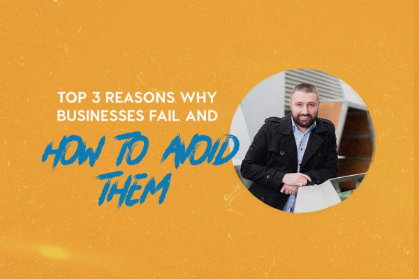 businesses fail and how to avoid them